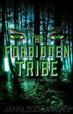 The Forbidden Tribe by JannLeoDrayman