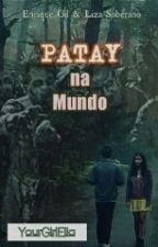 Patay na Mundo: Philippine Zombie Apocalypse [On Going] by YourGirlElia
