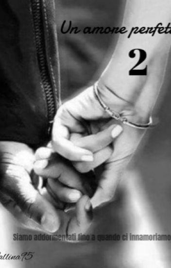 Un amore perfetto 2