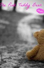The Pink Teddy Bear by thegirlinrednextdoor