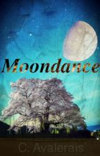 Moondance by ChayAvalerias