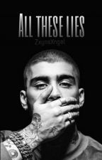 All these lies | Ziam Mayne by ZxynsXngel