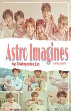 Official Astro Imagines[Requests Closed] by ChAhnyeoliee_Exo
