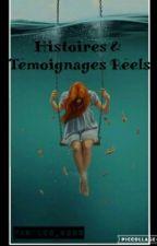 [ Histoires Vraies, Témoignages ] by Les_Boss