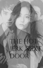 The Hot Jerk Next Door [ exo // editing ] by -jimincookies