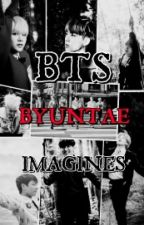 BTS BYUNTAE IMAGINES(REQUEST OPEN) by AlienKookiey_BTS