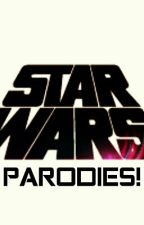 Star Wars Song Parodies! by Jedi_Idiots
