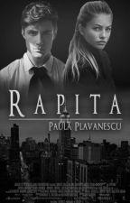 Răpită by -Paula-1234
