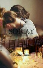 SORRY (TAMAT) by rismajunia