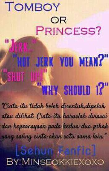 Tomboy or Princess? [Sehun Fanfic] Malay Version {Complete}