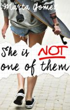 She is NOT one of Them [#WSAwards][#EDreamsAwards][#CBL][#Wattys2016] by MartaGomezHerondale