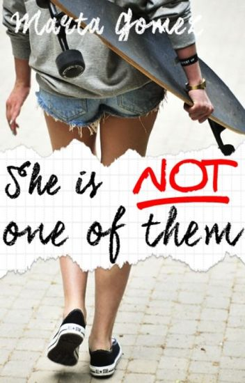 She is NOT one of Them [#WSAwards][#EDreamsAwards][#CBL][#Wattys2016]
