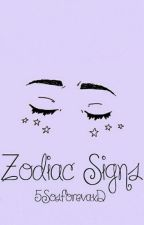 Zodiacs. by 5SosForevaxD