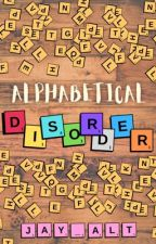 Alphabetical Disorder by Jay_Alt