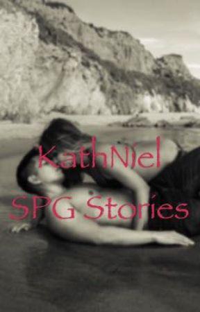 KathNiel SPG Stories - ~ - Wattpad