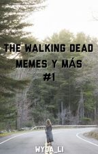 The Walking Dead Memes Y Más #1[Terminada] by ElianaGrimes