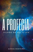 """""""A Profecia""""Filhos de Sol e Lua """"Eclipse - O Começo"""" by rizamontvy"""