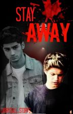 Stay away  - Ziall by AndiLovesZiall