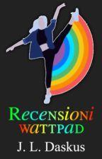 Recensioni Wattpad by Jenny-Luna