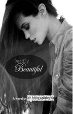 Deadly Beautiful by xxPhireandIcexx