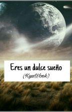 ♚ ERES UN DULCE SUEÑO ♚ (KYUWOOK) by DanMichMolina