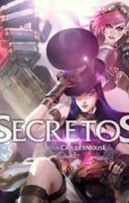 Secretos [VixCaitlyn] by 4nnieHastur