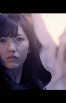[Long Fic] [AKB48 + WMatsui] Lạc Giữa Âm Dương