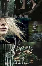The Green Girl✅- (Game of Thrones FF) by ChiaraCorleone