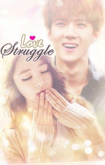 Love Struggle [Oh Sehun Fanfic]