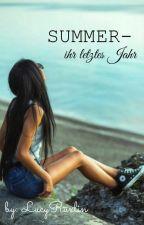 Summer -Ihr letztes Jahr by LucyRuxlin