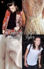 Harry Styles - Wedding Series by GodHarryS