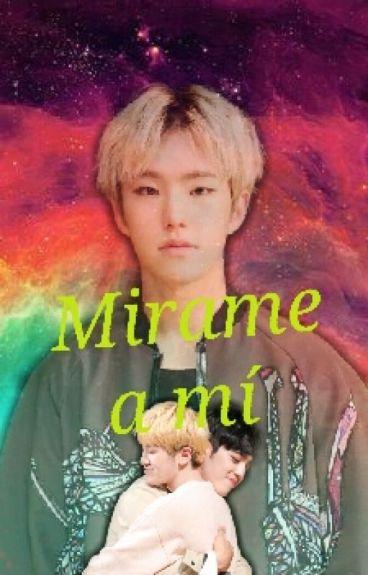 Mírame a mí -- HoZi/SoonHoon