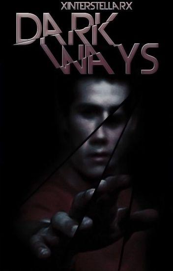 Dark Ways| Stiles Stilinski