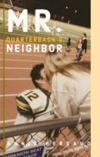 Mr. Quarterback's Neighbor by annieexo_
