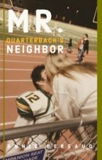 Mr. Quarterback's Neighbor by Anniexo13