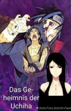 Das Geheimnis Der Uchiha (Sasuke FF) >>Abgeschlossen<< by Jelik-Uchiha