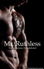 Mr. Ruthless by SofieMegaGarnaal