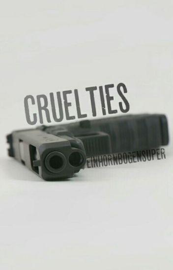 Cruelties