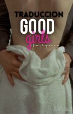 good girl; s.w. (traducción al español). by blindmind