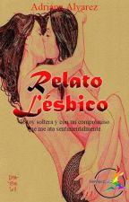 Relató lésbico. by Lesvenezuela