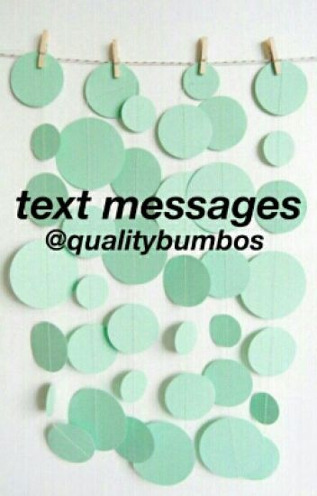 Texts Messages {cth}