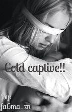 الاسير البارد || cold captive by fa6ma_zn