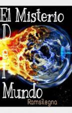 El Misterio Del Mundo by Ramsilegna