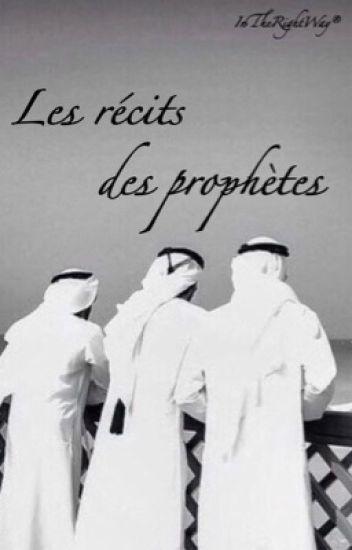 « Les récits des Prophètes »
