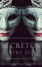 Secretos dentro de mi by KLGonzalez2