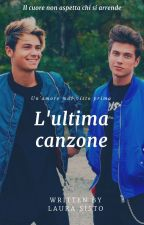 L'ultima canzone || Benji e Fede || by Alelaura_fanfiction