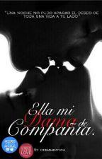 Ella, Mi Dama De Compañía. by CamilaAilenDL