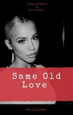 Same Old Love  by biebzcamz