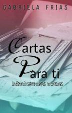 Cartas Para Ti by gabrielaafr