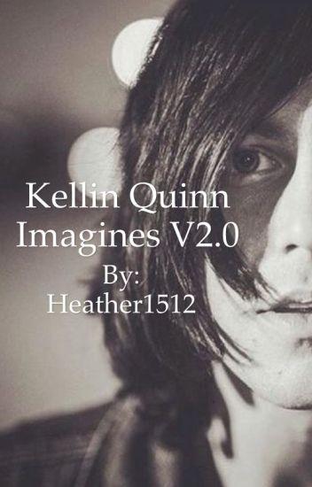 Kellin Quinn Imagines V2.0